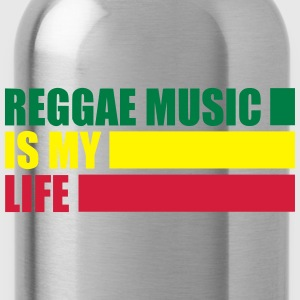reggae music is my life T-Shirts - Trinkflasche