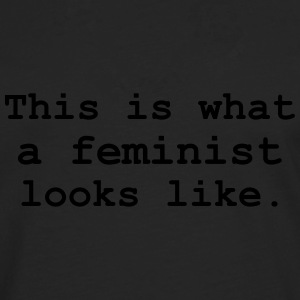 This is what a feminist looks like. T-Shirts - Men's Premium Longsleeve Shirt