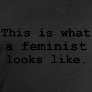 This is what a feminist looks like. T-Shirts - Men's Sweatshirt by Stanley & Stella