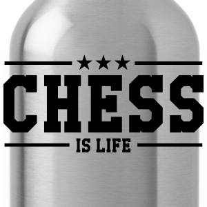 Chess is life Shirts - Drinkfles