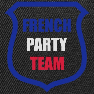 French Party Team Tee shirts - Casquette snapback