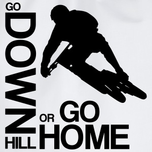 Go down(hill) or go home! T-Shirts - Turnbeutel