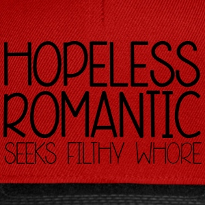 Hopeless Romantic Hoodies & Sweatshirts - Snapback Cap
