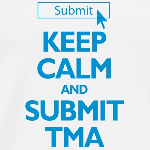 Keep Calm and Submit TMA - Open University Mug - Men's Premium T-Shirt