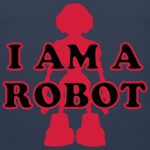 I am a Robot T-Shirts - Men's Premium Tank Top