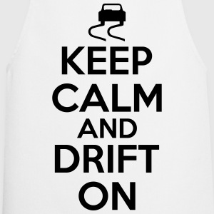 Keep calm and drift on Magliette - Grembiule da cucina