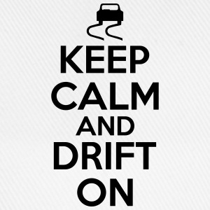Keep calm and drift on T-Shirts - Baseballkappe