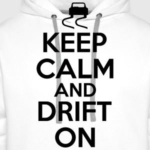Keep calm and drift on T-skjorter - Premium hettegenser for menn