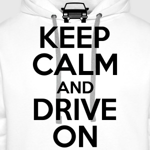 Keep calm and drive on T-skjorter - Premium hettegenser for menn