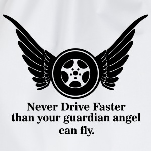 Never drive faster that your guardian angel fly T-Shirts - Drawstring Bag