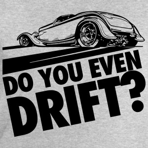 Do you even drift? T-shirts - Mannen sweatshirt van Stanley & Stella