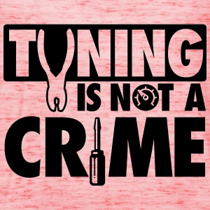 Tuning is not a crime T-Shirts - Women's Tank Top by Bella