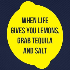 When Life Gives Grab Tequila - Baseball Cap