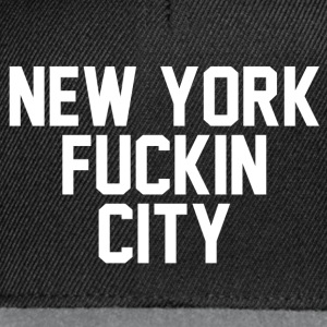 New york fuckin city T-Shirts - Snapback Cap