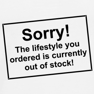 Sorry lifestyle out of stock - Tasse - bananaharve - Männer Premium T-Shirt