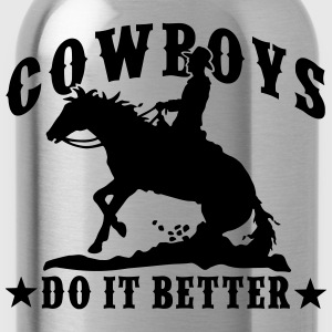 Cowboys Do It Better - Slide Stop T-Shirts - Trinkflasche