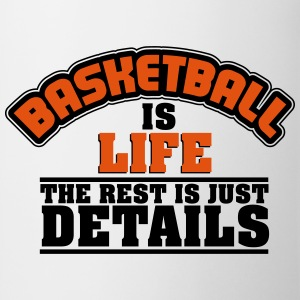 Basketball is life, the rest is just details Koszulki - Kubek