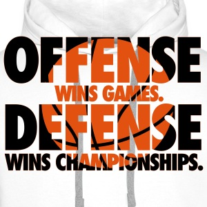 Offense wins games. Defense wins championships T-Shirts - Men's Premium Hoodie