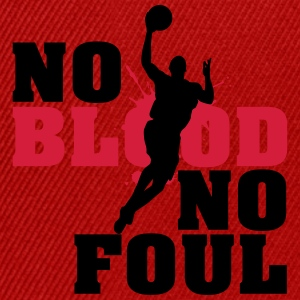 Baskettball: No blood no foul T-Shirts - Snapback Cap