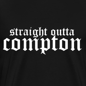 Straight outta Compton Hoodies & Sweatshirts - Men's Premium T-Shirt