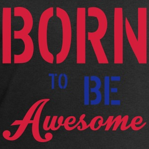 Born To Be Awesome Koszulki - Bluza męska Stanley & Stella