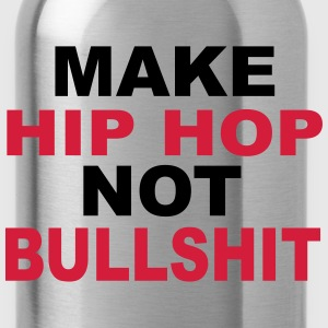 Make Hip Hop T-Shirts - Trinkflasche