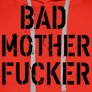 Bad Mother Fucker T-Shirts - Männer Premium Hoodie