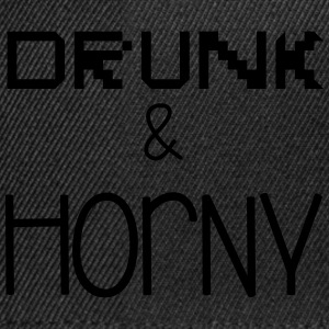 Drunk & Horny Magliette - Snapback Cap