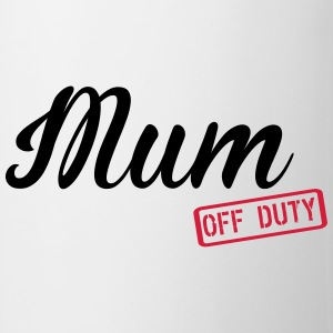 Mum Off Duty T-shirts - Mok