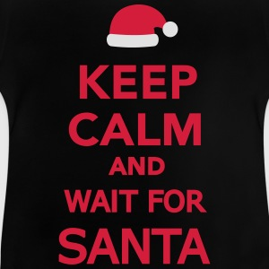 Keep calm and wait for Santa T-Shirts - Baby T-Shirt