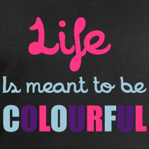 Life Is Colourful T-Shirts - Men's Sweatshirt by Stanley & Stella