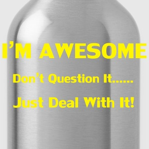 I'm Awesome T-Shirts - Water Bottle
