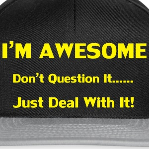 I'm Awesome Sweaters - Snapback cap