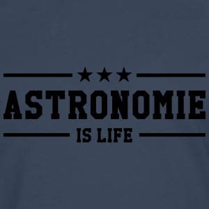 Astronomie is life ! Tee shirts - T-shirt manches longues Premium Homme