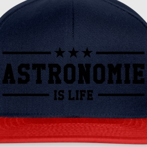 Astronomie is life ! Tee shirts - Casquette snapback