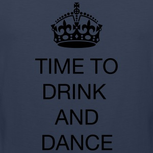 Time to drink and dance T-shirts - Premiumtanktopp herr