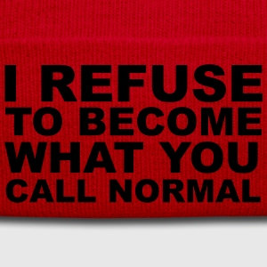 Refuse To Be Normal T-Shirts - Winter Hat