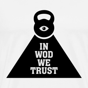 In WOD We Trust Hoodies & Sweatshirts - Men's Premium T-Shirt