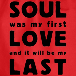 soul was my first love T-shirts - Gymnastikpåse