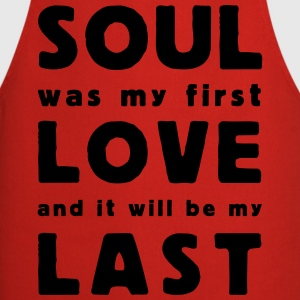 soul was my first love T-shirts - Forklæde