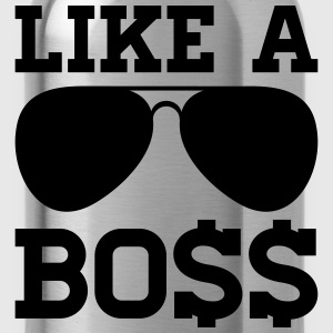 LIKE A BOSS T-Shirts - Trinkflasche