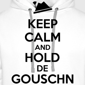 Keep calm and hold de gouschn T-Shirts - Männer Premium Hoodie