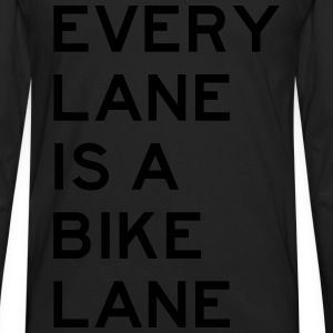 Every Lane is a Bike Lane T-Shirts - Men's Premium Longsleeve Shirt