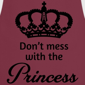 Don't mess with the princess T-Shirts - Cooking Apron