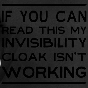 If can read this invisibility cloak isn't working T-Shirts - Men's Sweatshirt by Stanley & Stella