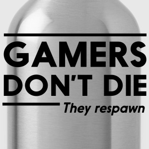 Gamers don't die they respawn T-Shirts - Water Bottle