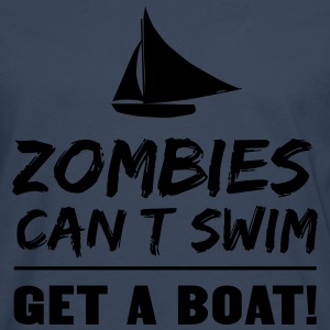 Zombies can't swim. Get a boat T-Shirts - Men's Premium Longsleeve Shirt