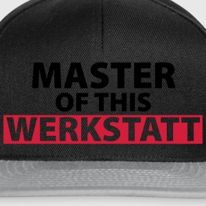 master of this werkstatt T-Shirts - Snapback Cap