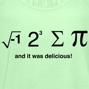 I ate pi and it was delicious T-Shirts - Women's Tank Top by Bella