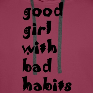 Shirt good girl with bad habits - Männer Premium Hoodie